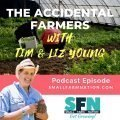 The Accidental Farmers with Tim & Liz Young-min