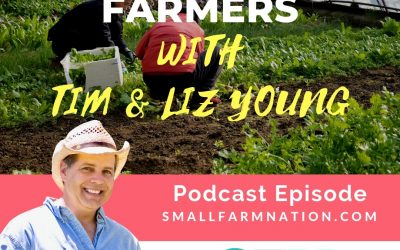 The Accidental Farmers with Tim & Liz Young|Farming | Homesteading