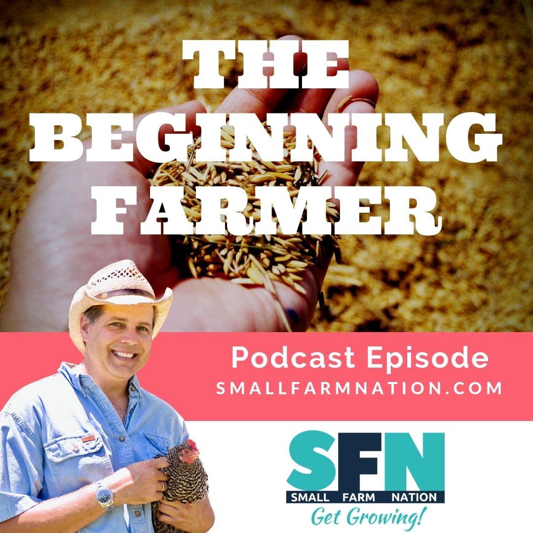 The Beginning Farmer
