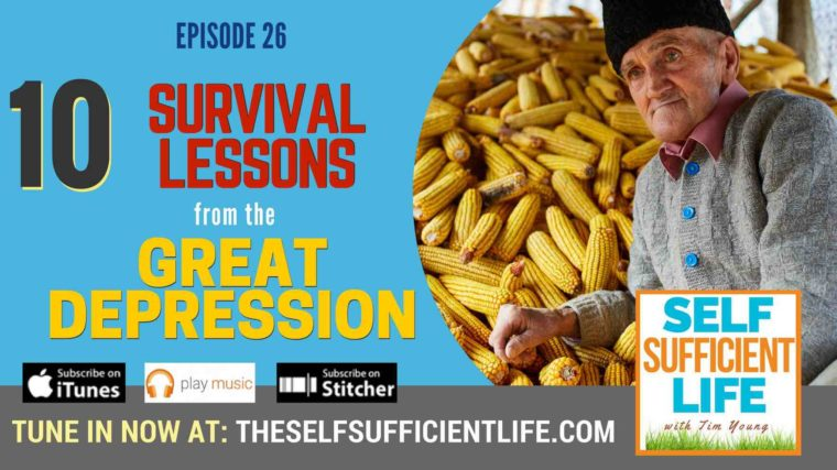 10 Survival Lessons From the Great Depression | Homesteading | Farming