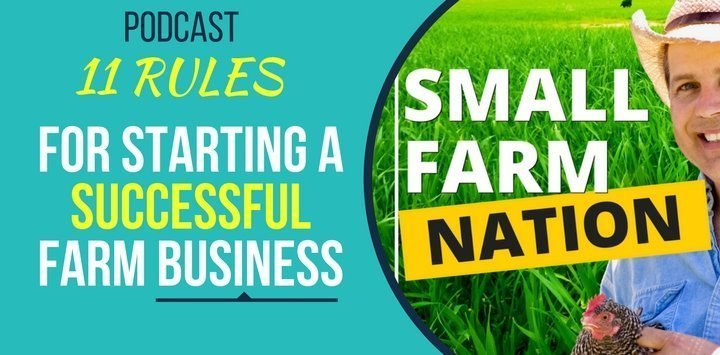11 Rules for Starting a Successful Farm Business