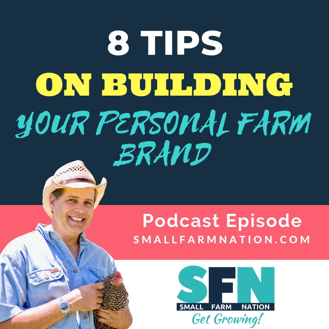 8 Tips on Building Your Personal Farm Brand-min