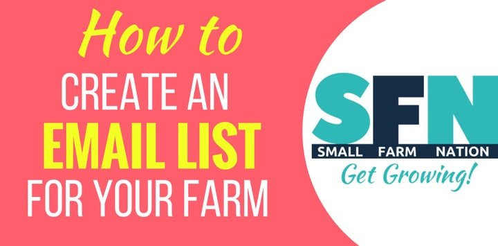 How to Create an Email List for Your Farm