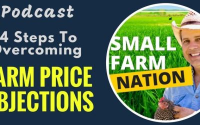 How to Overcome Farm Price Objections