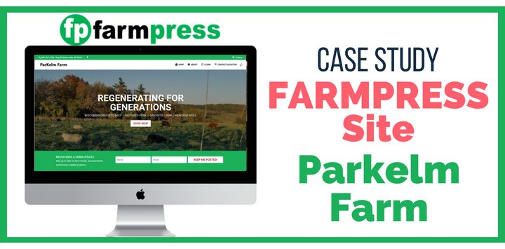 Farm Website Case Study – Parkelm Farm