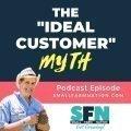 ideal customer myth