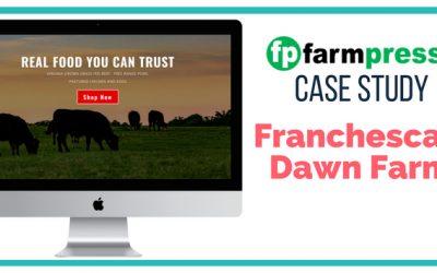Farm WordPress Site Case Study – Franchesca's Dawn Farm
