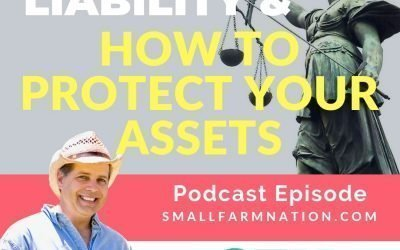 Farm Law, Liability & How to Protect Your Assets