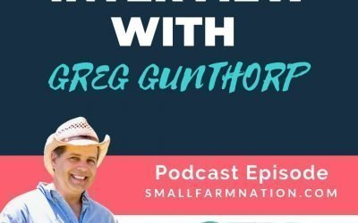 Interview with Greg Gunthorp of Gunthorp Farms