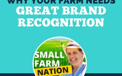Why Your Farm Needs Great Brand Recognition