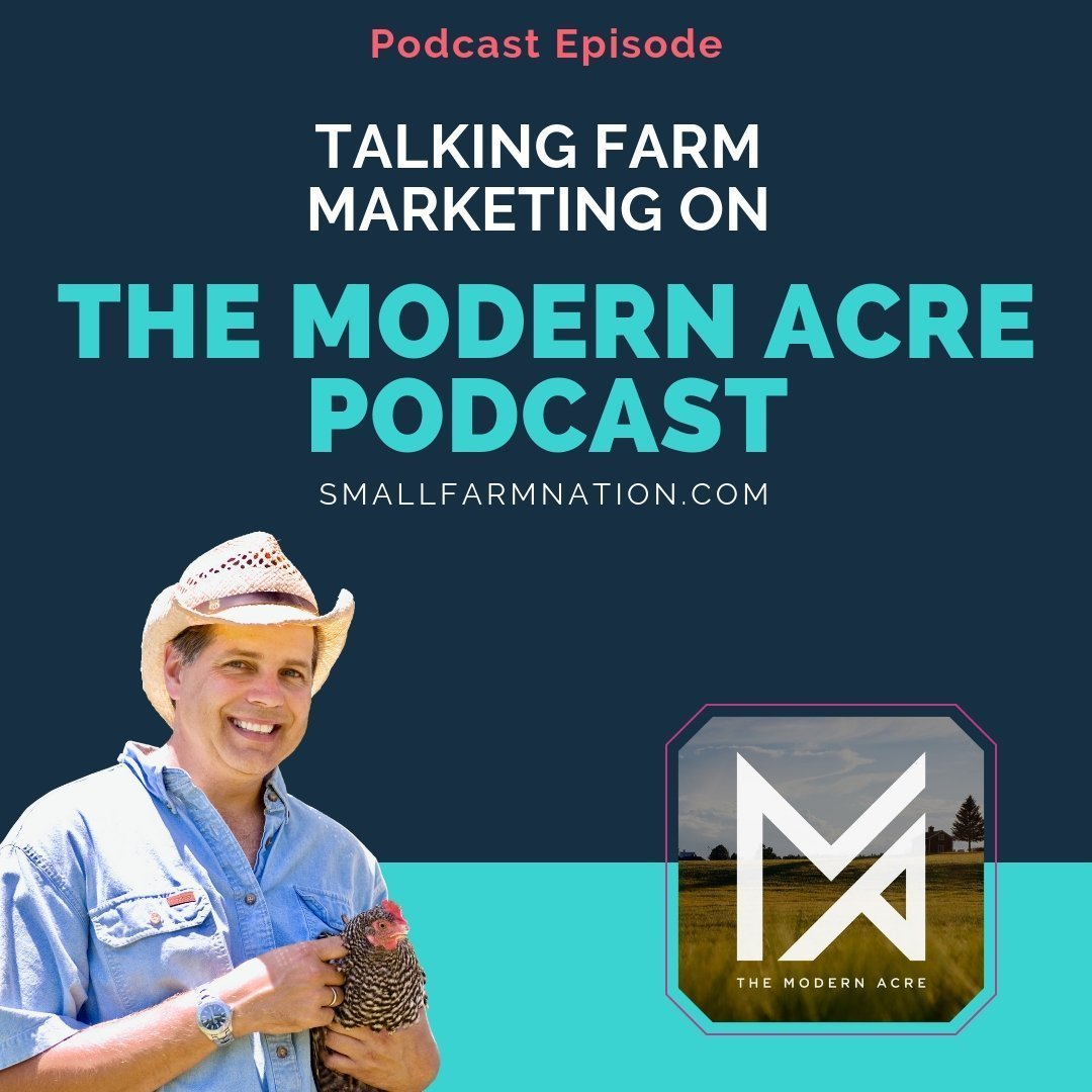 Talking Farm Marketing on the Modern Acre Podcast
