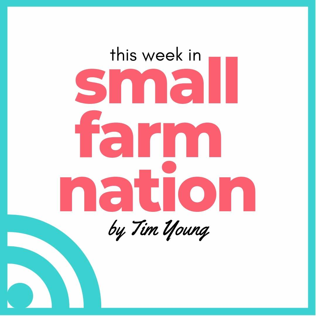 This Week in Small Farm Nation: 1/27/19