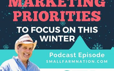 Focus on These 7 Farm Marketing Tips This Winter