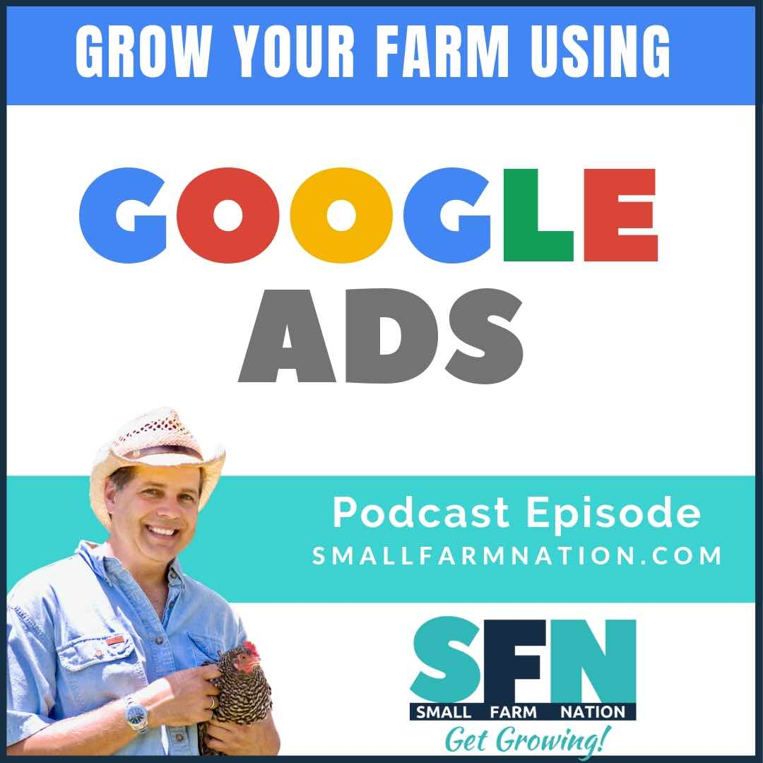 Robert Brady on Marketing Your Farm with Google Ads