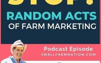 Random Acts of Farm Marketing