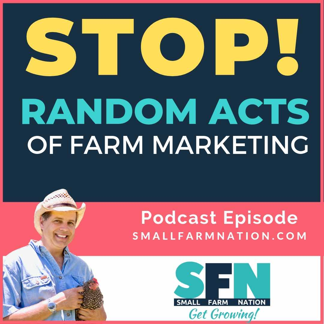 Random Acts of Farm Marketing