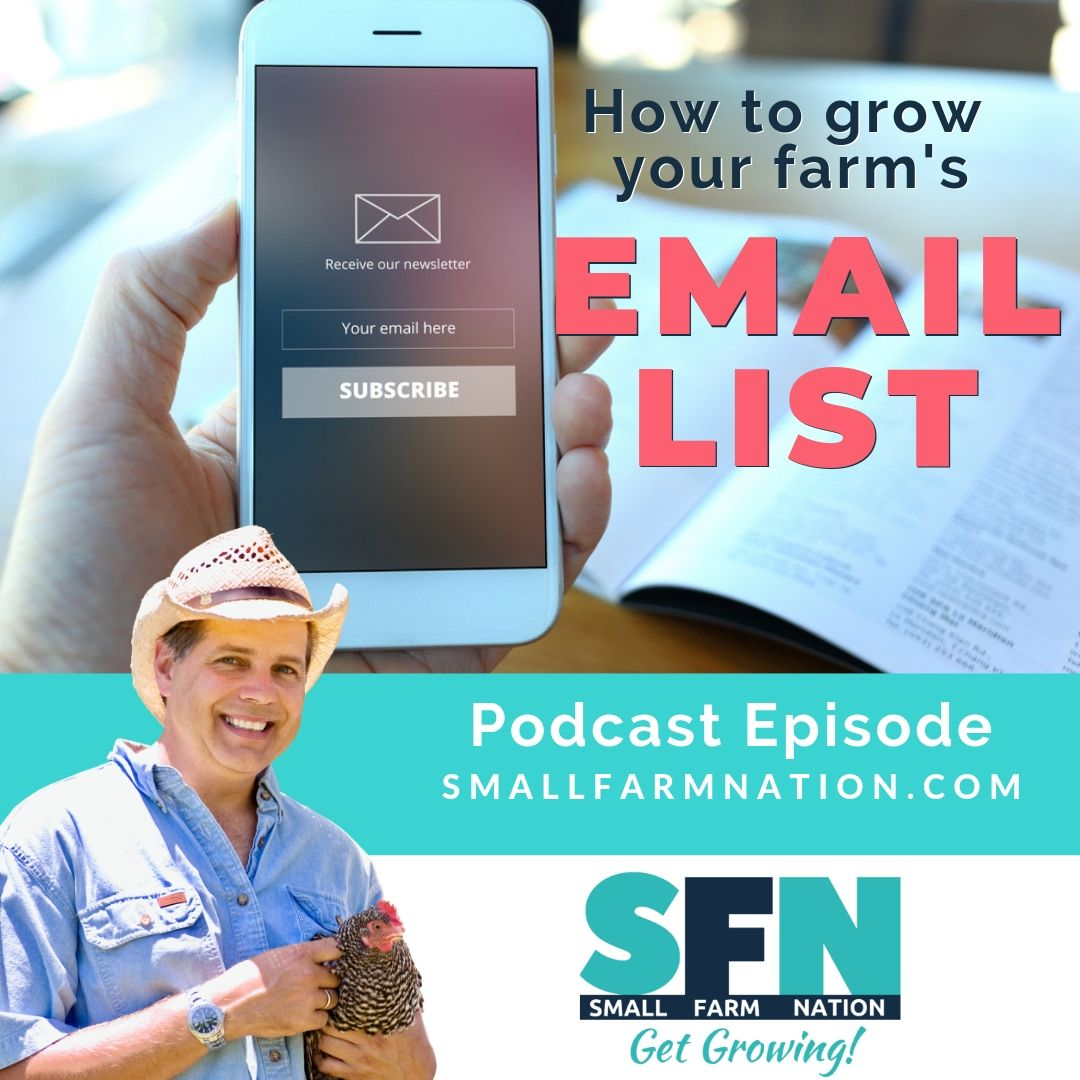 How to Grow Your Farm's Email List: Farm Podcast