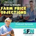 farm price objections