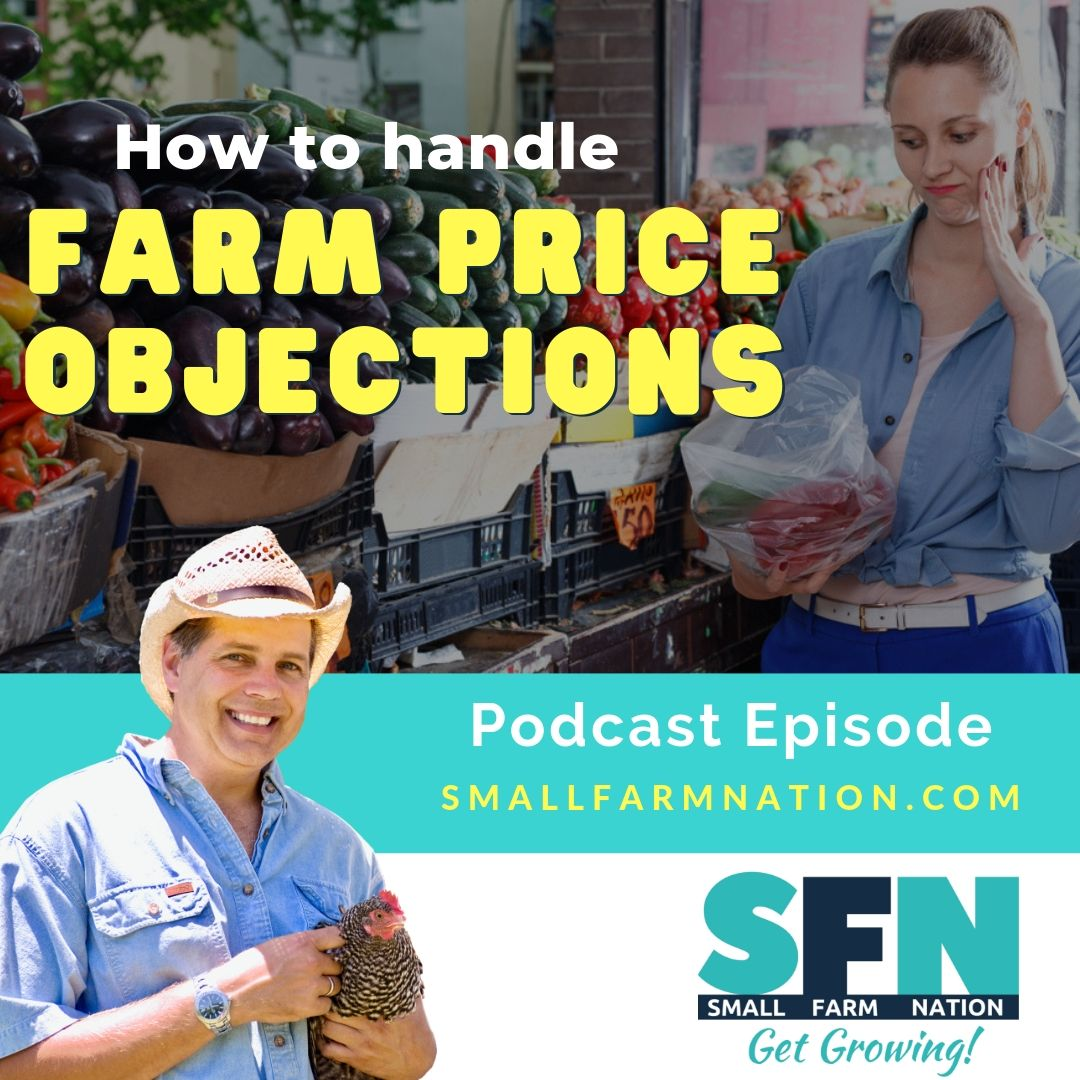 How to Tackle Farm Price Objections: Farm Podcast
