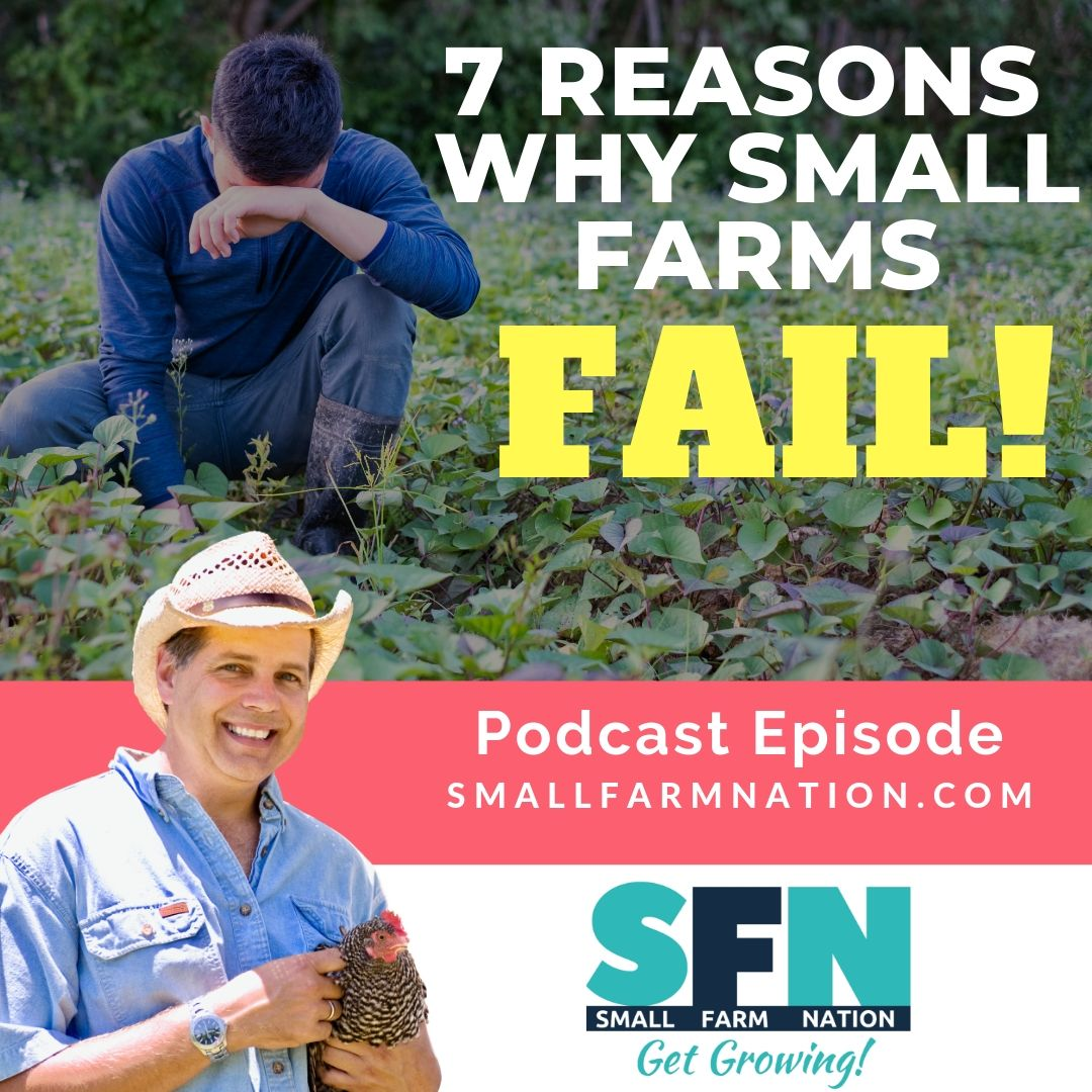 Why Small Farms Fail: Farm Podcast