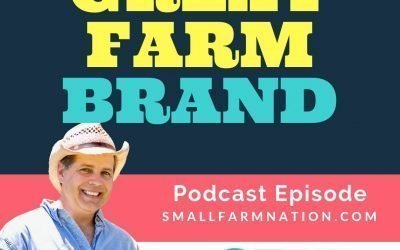 Why You Must Create a Great Farm Brand
